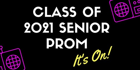 Class of 2021 Senior Prom tickets