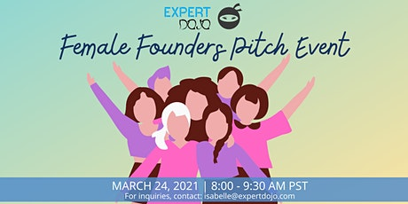 Join The Expert DOJO Startup Accelerator Female Founders Pitch Event tickets