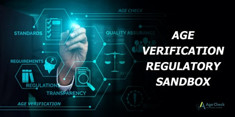 Age Verification Regulatory Sandbox - Guidance for Applicants for Trials tickets