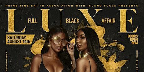 Luxe Full Black Affair tickets