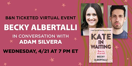 B&N Virtually Presents: Becky Albertalli discusses KATE IN WAITING! tickets