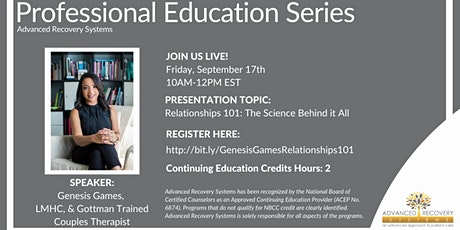 Professional Education Series: Relationships 101: The Science Behind it All tickets
