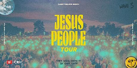 Jesus People Tour: Lancaster tickets