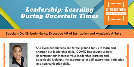 Strengthen Your Core Skills - Leadership: Learning During Uncertain Times tickets