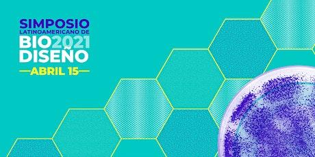 Latin American Biodesign Symposium tickets