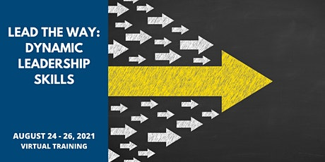 Lead the Way: Dynamic Leadership Skills tickets