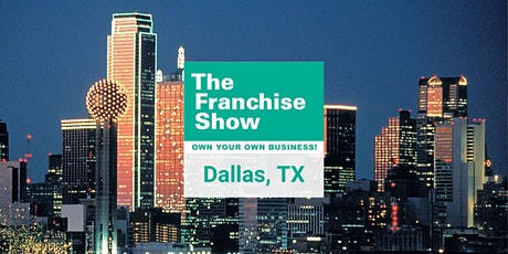 Dallas, TX: The Franchise Show – Free Tickets tickets
