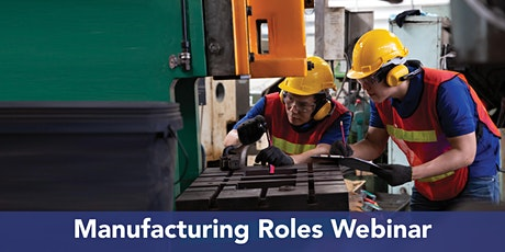 Manufacturing Roles Webinar tickets