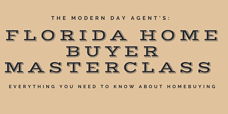 Florida Home Buyer Masterclass tickets