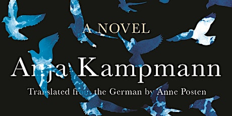 Authors in Conversation: Anja Kampmann and Amy Brady tickets