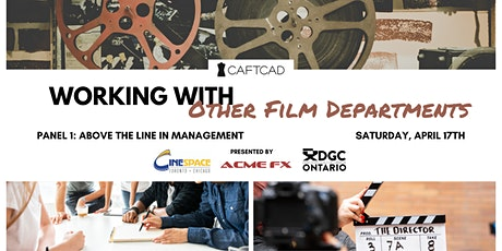 Working with Other Film Departments Panel 1: Above the Line in Management tickets