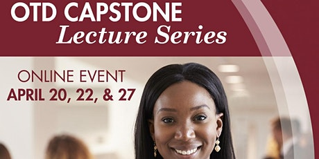 Occupational Therapy Capstone Lecture Series tickets