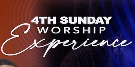 4th Sunday Worship Experience tickets