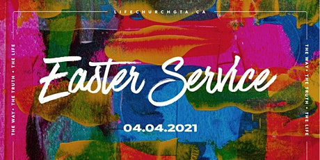 Easter Sunday Service on April 4 at 4pm | Life Church in Pickering tickets