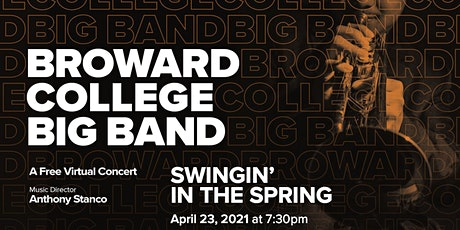Broward College Big Band - Swingin' in the Spring tickets