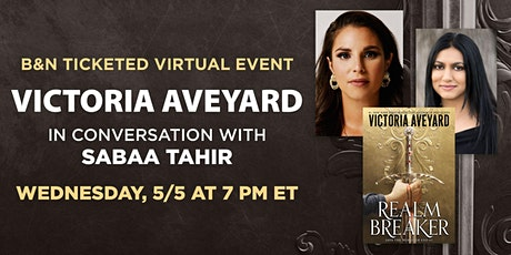 B&N Virtually Presents: Victoria Aveyard celebrates REALM BREAKER! tickets