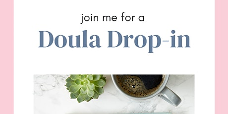 Doula Drop-In tickets