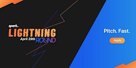 Lightning Round Fast Pitch by Spark xyz tickets