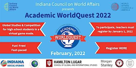 2022 IN Academic WorldQuest Team Registration tickets