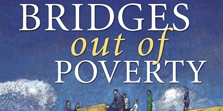 Bridges Out of Poverty Workshop, Presented through Bridges Peterborough tickets