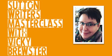 Writing Masterclass with Vicky Brewster tickets