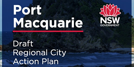 Community Workshop - Draft Port Macquarie Regional City Action Plan tickets