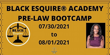 Black Esquire Academy Pre-Law Bootcamp tickets