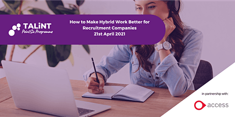 How to Make Hybrid  Work Better for Recruitment Companies tickets