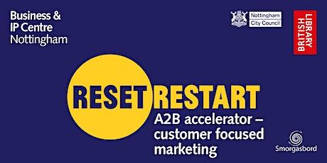 Reset. Restart: A2B Accelerator Webinar tickets