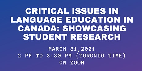 Critical Issues in Language Education: Showcasing Student Research tickets