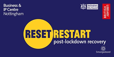 Reset. Restart: Plan Your Post Lockdown Recovery Webinar tickets