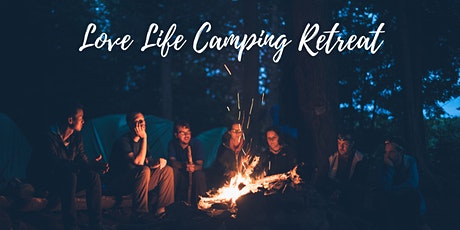 3 day Love Life Camping Retreat in Utah tickets