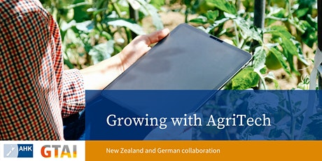Growing with AgriTech: New Zealand and German collaboration tickets