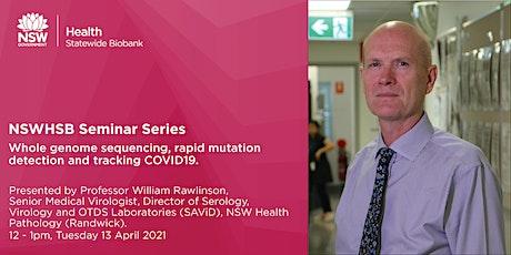 NSWHSB Seminar Series - Professor William Rawlinson tickets