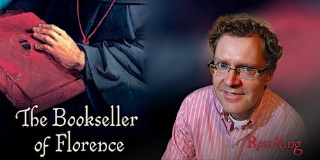 Ross King | The Bookseller of Florence tickets