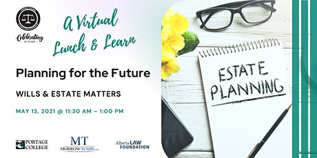 Planning for the Future: Wills & Estate Matters tickets
