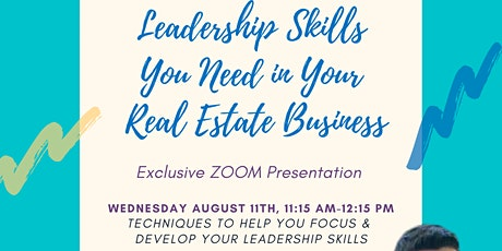 Leadership Skills You Need in Your Real Estate Business tickets