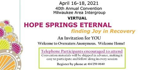 Hope Springs Eternal Virtual OA Convention tickets