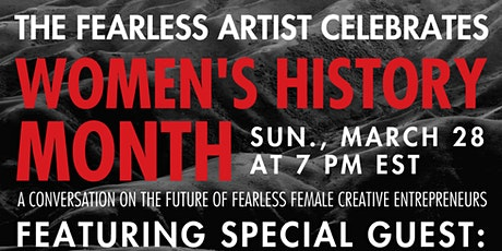The Fearless Artist Celebrates Women's History Month tickets