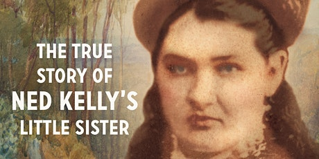Kate Kelly: The true story of Ned Kelly's little sister tickets