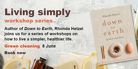 Living Simply Workshop: Green Cleaning tickets