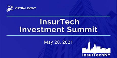 InsurTech NY: InsurTech Investment Summit tickets