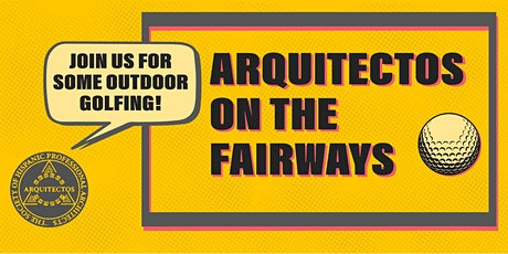 Arquitectos on the Fairways! tickets