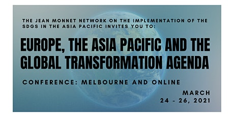 Conference 'Europe, the Asia Pacific and the Global Transformation Agenda' tickets