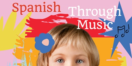 Learn Spanish Through Music: New class on Wednesdays from 10am to 10:30am tickets