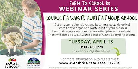 Farm to School BC Webinar: Conduct a Waste Audit at your School tickets