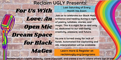 For Us With Love: An Open Mic Dream Space for Black MaGes tickets