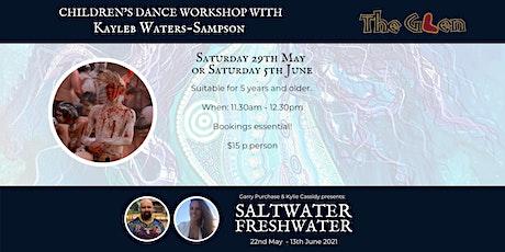 Saltwater Freshwater Art Exhibition - Kids's Dance Workshop tickets