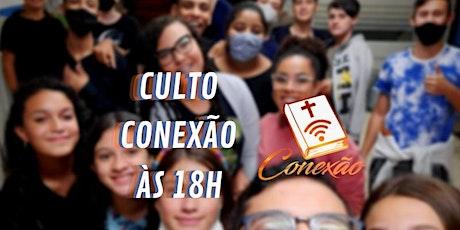 Culto Conexão ingressos