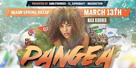 Pangea Spring Break Party [ Ladies Drink FREE ] tickets